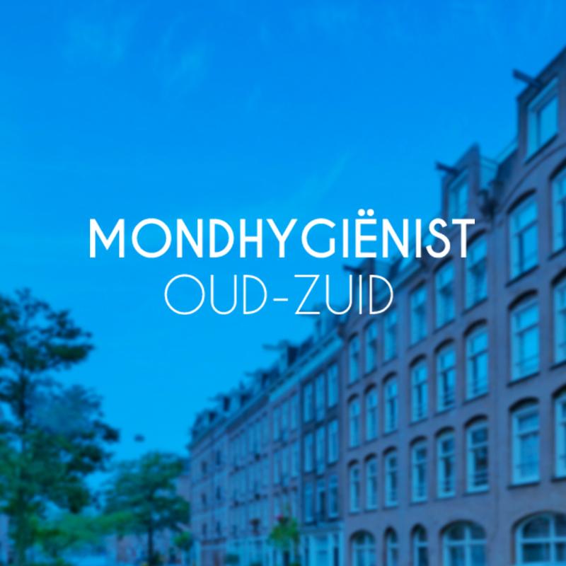 Mondhygienist Oud-Zuid